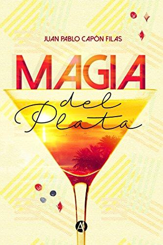 magia-del-plata-spanish-edition