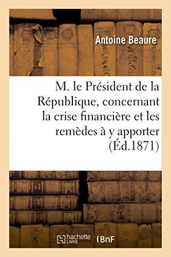 M. le Président de la République, concernant la ...