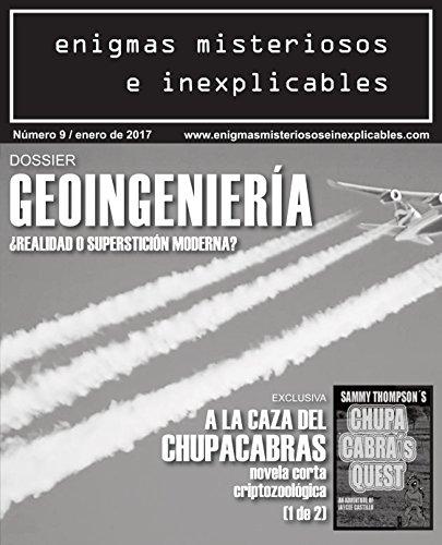 Enigmas misteriosos e Inexplicables Revista número 8: Número 8 / Enero de 2017 (Revista enigmas misteriosos e inexplicables)