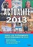 Actualité 2013 pour les concours et examens 2014
