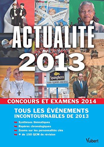 Actualité 2013 pour les concours et examens 2014 (GUIDE CULTURE G) par Thibaut Klinger