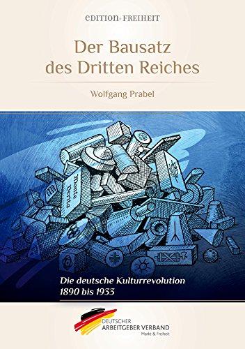 der-bausatz-des-dritten-reiches-die-deutsche-kulturrevolution-1890-bis-1933