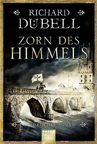 Buchseite und Rezensionen zu 'Zorn des Himmels: Historischer Roman' von Richard Dübell