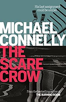 The Scarecrow (Jack Mcevoy 2) by [Connelly, Michael]