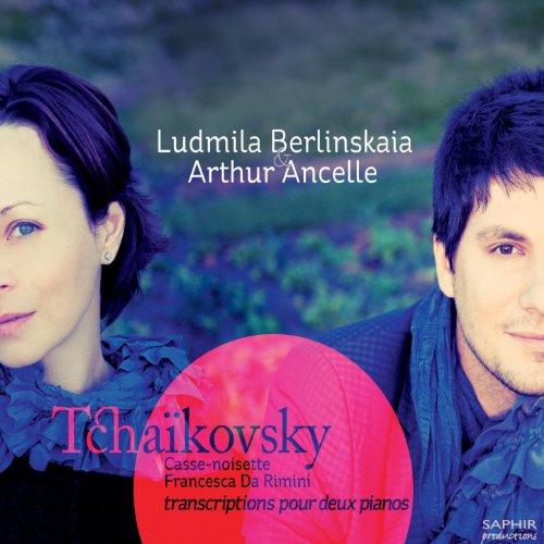 Tchaikovsky: Casse-noisette - Francesca da Rimini (Transcriptions pour deux pianos)