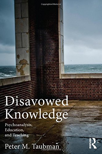 Disavowed Knowledge: Psychoanalysis, Education, and Teaching (Studies in Curriculum Theory Series) by Peter Maas Taubman (2011-10-12)