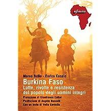 Burkina Faso: Lotte, rivolte e resistenza del popolo degli uomini integri