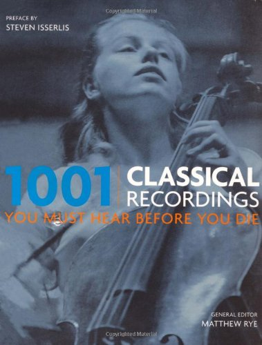 1001-classical-recordings-you-must-hear-before-you-die