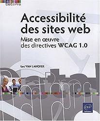 Accessibilité des sites web - Mise en oeuvre des directives WCAG 1.0