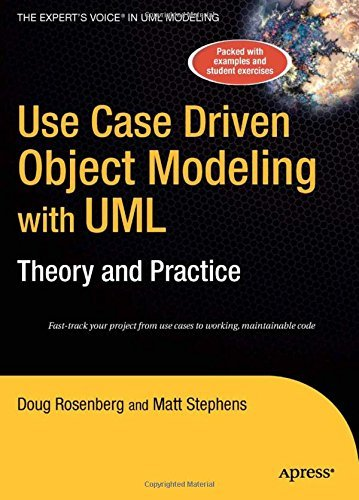 Use Case Driven Object Modeling with UMLTheory and Practice by Don Rosenberg (2007-01-10)