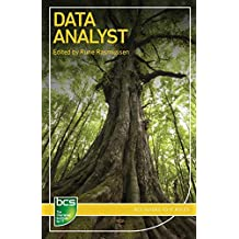 Data Analyst: Careers in Data Analysis (BCS Guides to IT Roles)
