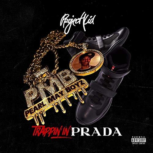 Trappin in Prada [Explicit]