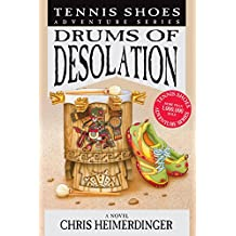 Tennis Shoes Adventure Series Book 12: Drums of Desolation