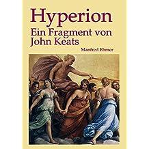 Hyperion: Ein Fragment von John Keats