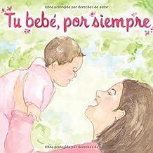 Tu Bebe, Por Siempre (Love Baby Healthy)