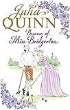 Because of Miss Bridgerton (Julia Quinn Trilogy)