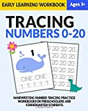 Tracing Numbers 0-20: Early Learning Workbook.: Handwriting Numbers Tracing Practice Workbook for Preschoolers and Kindergarten Students