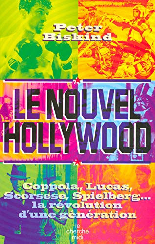 Le Nouvel Hollywood par Peter Biskind