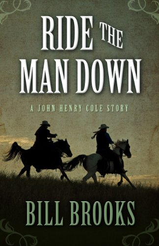 ride-the-man-down-john-henry-cole-stories