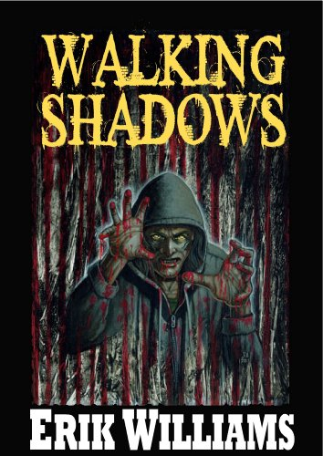 Walking Shadows (English Edition) eBook: Erik Williams ...