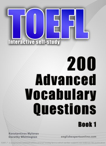 TOEFL Interactive self-study: 200 Advanced Vocabulary Questions. A powerful method to learn...
