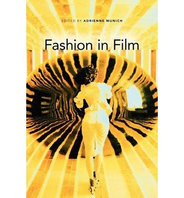 [(Fashion in Film)] [ By (author) Adrienne Munich ] [June, 2011]