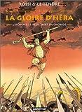 La Gloire d'Héra, tome 1 - L'Homme le plus fort du monde