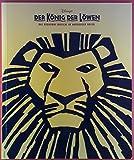 Der König der Löwen. Das Broadway Musical im Hamburger Hafen.