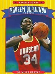 Hakeem Olajuwon: The Dream (Sports Stars)