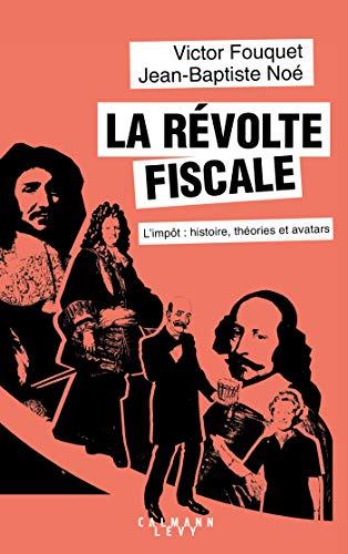 La révolte fiscale: GF