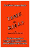 Image de Time to Kill?: The Antidote to Temporary Boredom (Short Stories for Killing Time