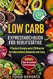 Low Carp: Expresskochbuch für Berufstätige*