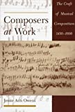 Composers at Work: The Craft of Musical Composition, 1450-1600