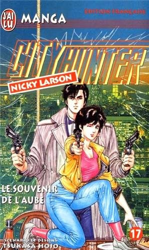 City Hunter (Nicky Larson), tome 17 : Le Souvenir de l'aube