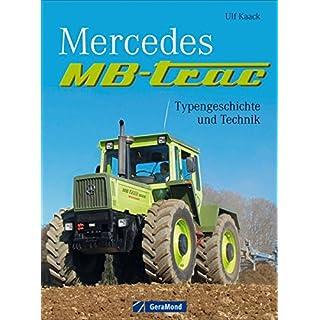 Mercedes MB-trac: Typengeschichte und Technik