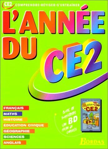 L'ANNEE DU CE2 NE    (Ancienne Edition) par L'Année de Bordas