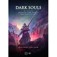 Dark Souls: Beyond the Grave - Volume 2