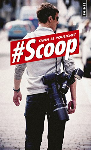 Descargar Libro #Scoop de Yann Le poulichet