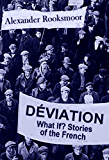 Déviation: What If? Stories of the French