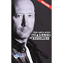 Cuaderno De Rebeldes: 1 (Ficcion)