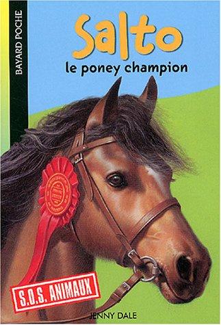 Mes animaux préférés : Salto : Le poney champion par Jenny Dale