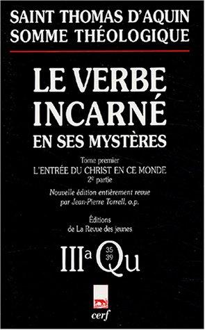 Le verbe incarné en ses mystères, tome 1