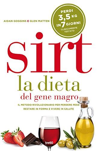 Sirt. La dieta del gene magro - Buon Vino
