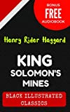 Image de King Solomon's Mines: By H. Rider Haggard. - Illustrated (Bonus Free Audiobook) (English Edition)