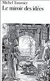Miroir Des Idees (Folio)