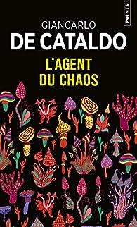 L\'Agent du chaos par Giancarlo De Cataldo