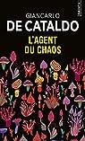 L'Agent du chaos par De Cataldo