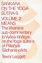 Sankara on the Yoga-Sutra-S: Means, the Vivarana Sub-Commentary to Vyasa-Bhasya on the Yoga-Sutra-S of Patanjali : Samadhi-Pada