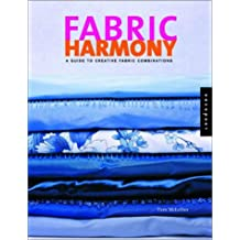 Fabric Harmony: A Decorating Guide to Creative Fabric and Pattern Combinations (Color Harmony S)