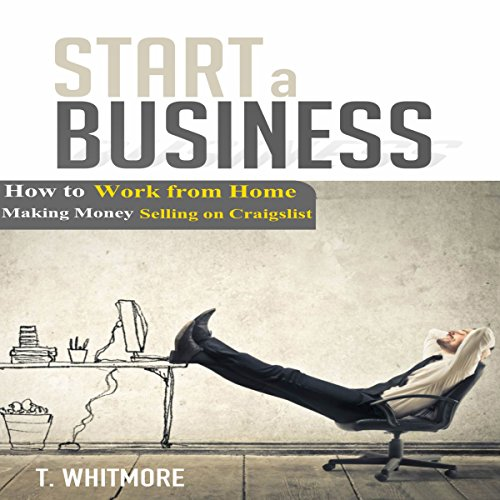 start-a-business-how-to-work-from-home-making-money-selling-on-craigslist